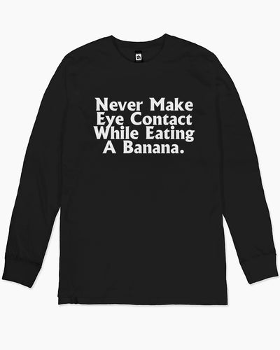 Never Make Eye Contact Long Sleeve Australia Online