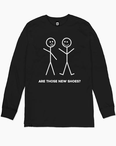 Are Those New Shoes? Long Sleeve Australia Online