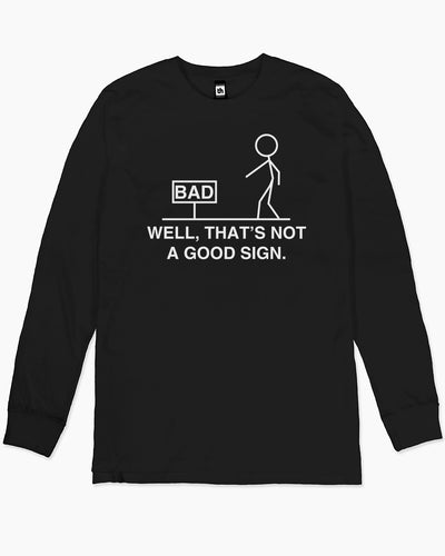 Not a Good Sign Long Sleeve Australia Online