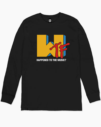 WTF Happened to the Music Long Sleeve Australia Online