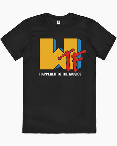 WTF Happened to the Music T-Shirt Australia Online