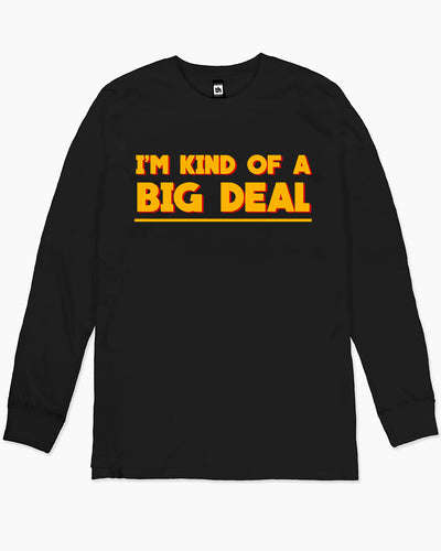 I'm Kind Of A Big Deal Long Sleeve Australia Online