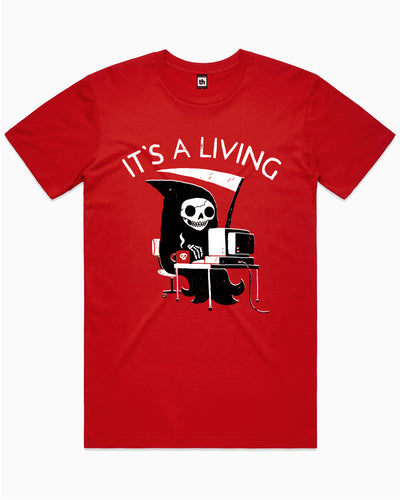 It's A Living T-Shirt Australia Online