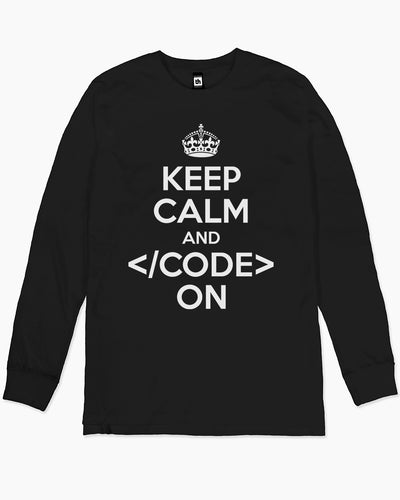 Keep Calm Code On Long Sleeve Australia Online