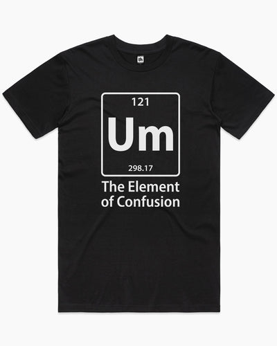 Element of Confusion T-Shirt Australia Online