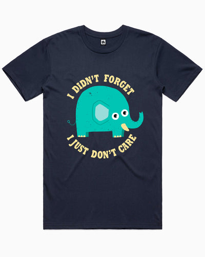 An Elephant Never Cares T-Shirt Australia Online