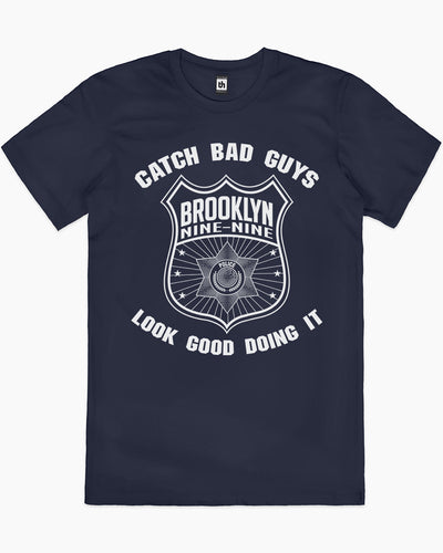 Brooklyn Nine-Nine Catch Bad Guys T-Shirt Australia Online
