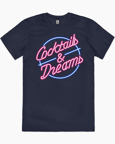 Cocktails and Dreams T-Shirt Australia Online