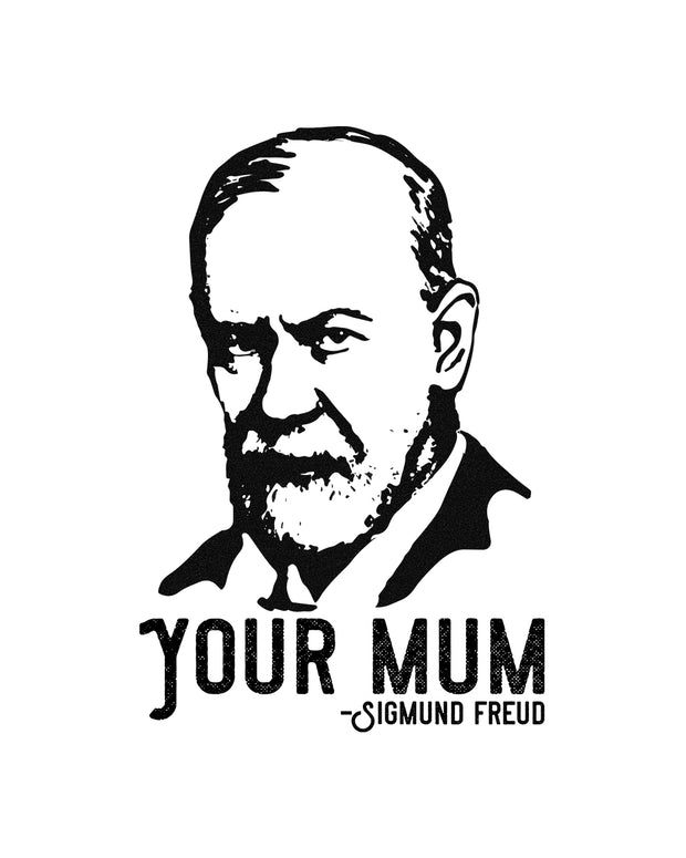 Sigmund Freud Your Mum Long Sleeve Australia Online