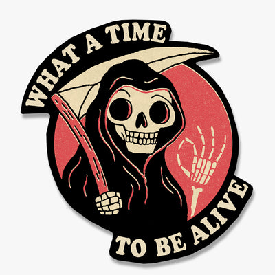 What a Time to Be Alive Sticker Australia Online