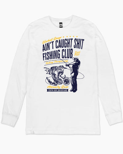 Ain't Caught Shit Fishing Club Long Sleeve Australia Online