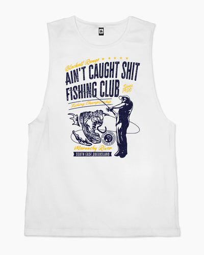 Ain't Caught Shit Fishing Club Tank Australia Online
