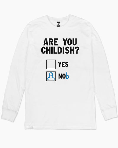 Are You Childish? Long Sleeve Australia Online
