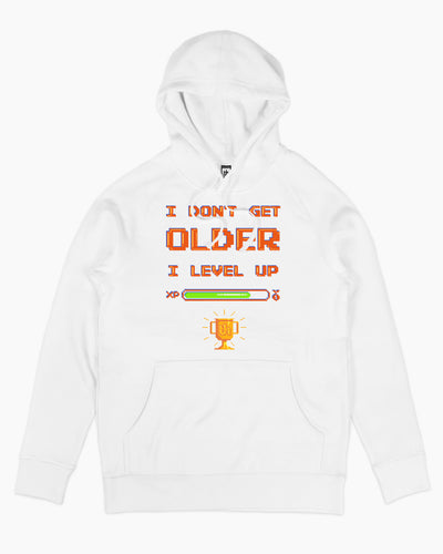 I Don't Get Older I Level Up Hoodie Australia Online