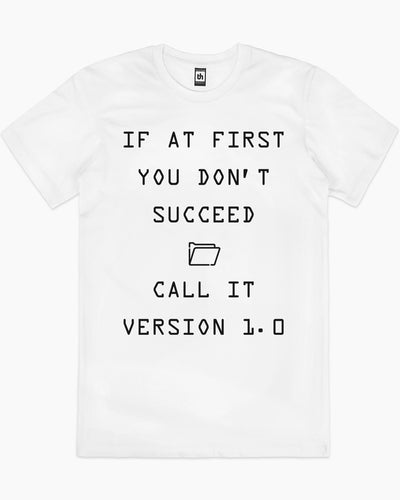 If At First You Don't Succeed T-Shirt Australia Online
