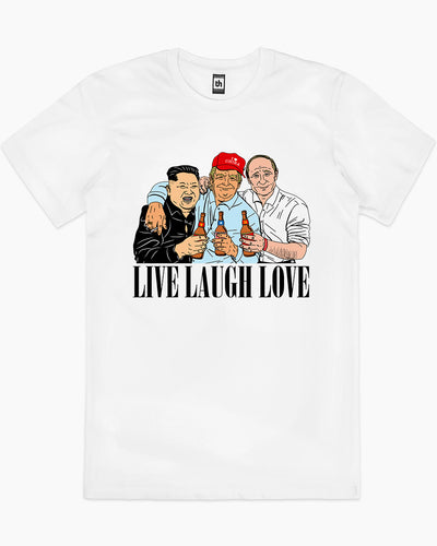 Live Laugh Love T-Shirt Australia Online