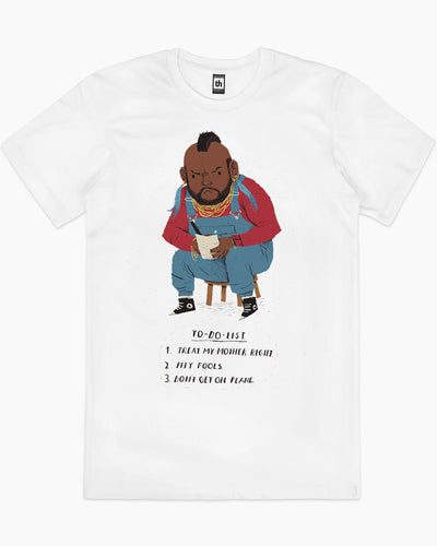Mr T To Do List T-Shirt Australia Online