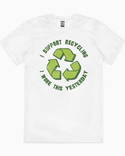 I Support Recycling T-Shirt Australia Online