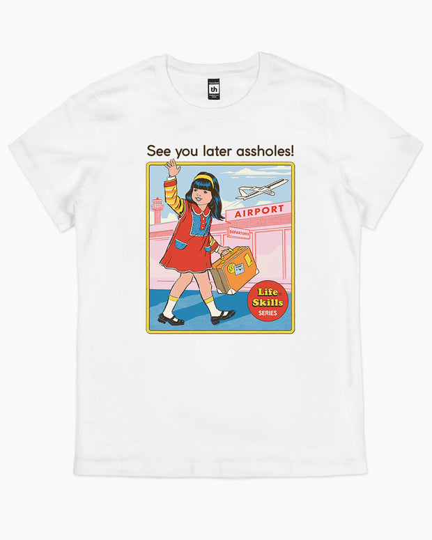 See You Later T-Shirt Australia Online