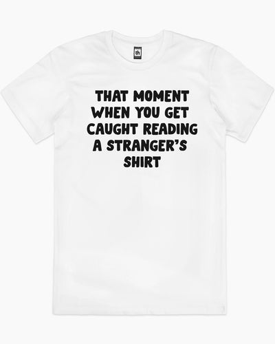 That Moment T-Shirt Australia Online