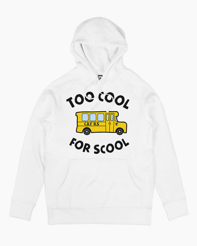 Too Cool for School Hoodie Australia Online
