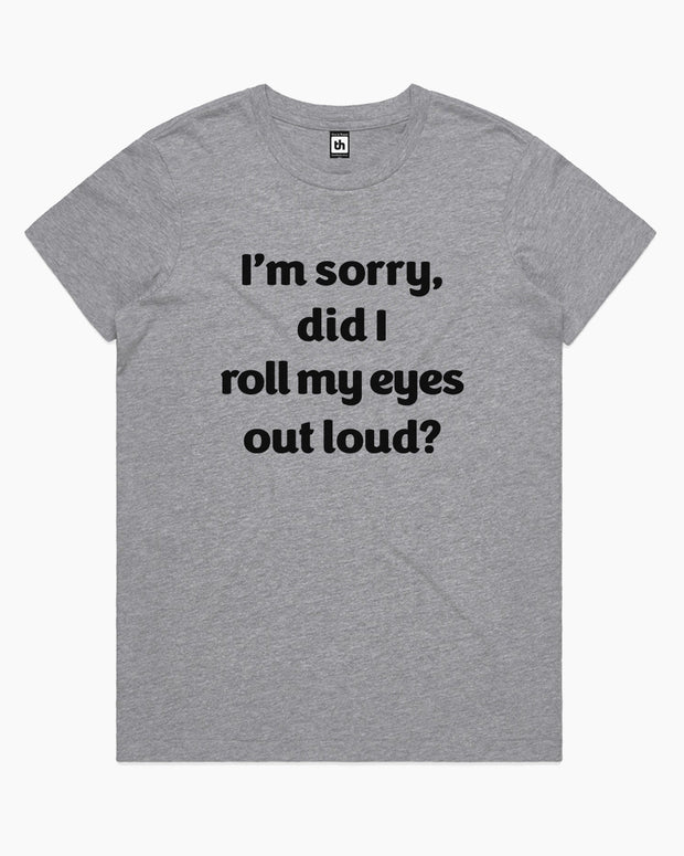 Roll My Eyes T-Shirt Australia Online