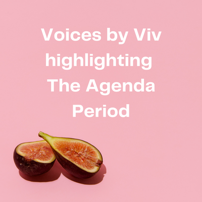 Voices by Viv highlighting The Agenda Period