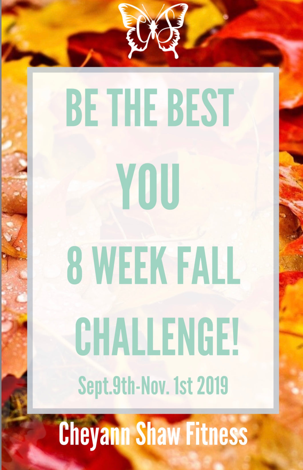 *CLOSED*BTBY 8 WEEK FALL CHALLENGE