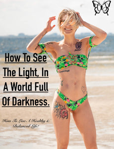 """How To See The Light, In A World Full Of Darkness"" e-book 