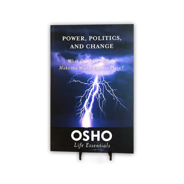 Osho: Power, Politics & Change