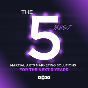 the 5 best martial arts marketing solutions