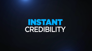 instant credibility