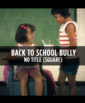 Back To School Bully (Square) - No Title