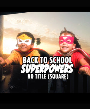 Back To School Superpowers (Square) - No Title