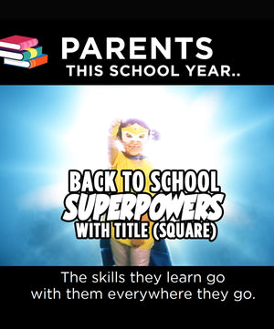 Back To School Superpowers (Square) - Dojo Muscle
