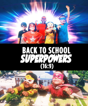 Back To School Superpowers (16 : 9) - Dojo Muscle