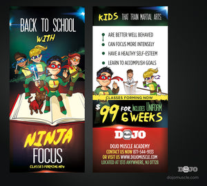 Back To School With Ninja Focus Rack Cards A1 - Dojo Muscle