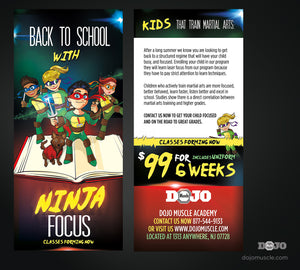 Back To School With Ninja Focus Rack Cards B1 - Dojo Muscle