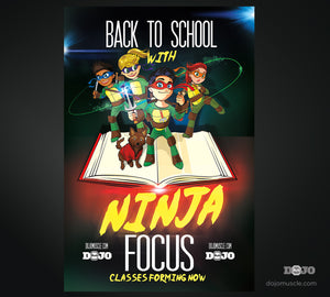 Back To School With Ninja Focus - Poster - Dojo Muscle