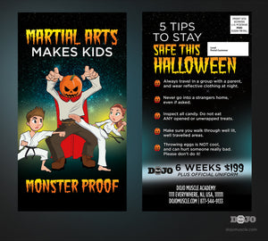 Halloween Monster Proof EDDM 1 - Dojo Muscle