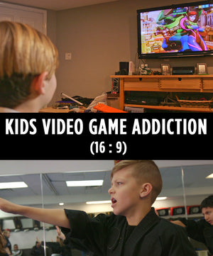 Kids Video Game Addiction (16 : 9) - Dojo Muscle