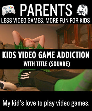 Kids Video Game Addiction (Square) - With Title