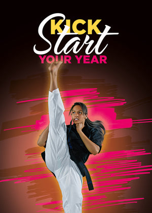 New Years - Kick Start Your Year 2 - Dojo Muscle