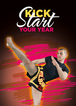 New Years - Kick Start Your Year 3 - Dojo Muscle