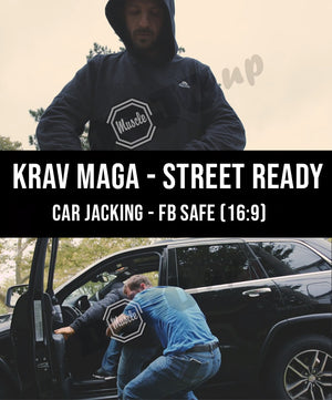 Krav Maga - Street Ready Car Jacking FB Safe (16:9) - Dojo Muscle
