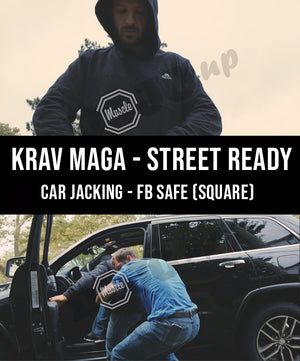 Krav Maga - Street Ready Car Jacking FB Safe (Square) - Dojo Muscle