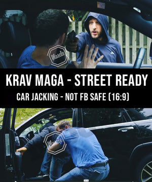 Krav Maga - Street Ready Car Jacking not FB Safe (16:9) - Dojo Muscle