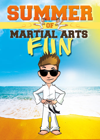 Martial Arts Summer of Fun