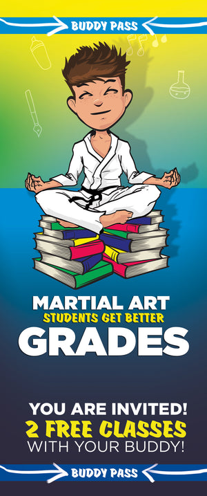 Buddy Pass Back To School Martial Arts Students Get Better Grades B - Dojo Muscle