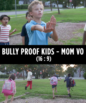Bully Proof Kids - Mom's Voice Over (16 : 9)